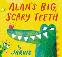 Alan's Big, Scary Teeth