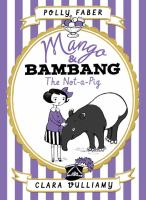 Mango & Bambang the Not-a-pig