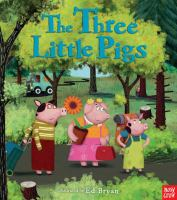 THREE LITTLE PIGS: A NOSY CROW FAIRY TALE