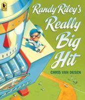 Randy Riley's Really Big Hit