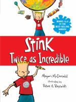 Stink, Twice as Incredible
