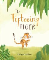 The Tiptoeing Tiger