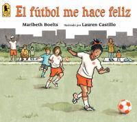 El Fútbol Me Hace Feliz