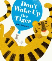 Don't Wake up the Tiger!