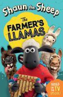 Shaun the Sheep : the Farmer's Llamas