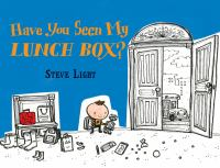 Have You Seen My Lunchbox?