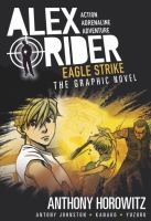 Eagle Strike: An Alex Rider Graphic Novel