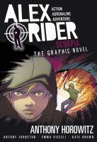 Scorpia: An Alex Rider Graphic Novel