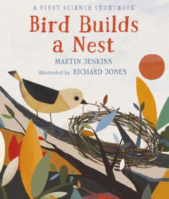 Cover image for Bird Builds A Nest