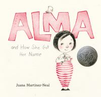 Cover of Alma and how she got her n