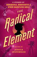 The Radical Element