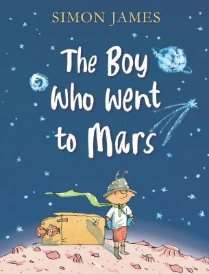 Cover image for The Boy Who Went to Mars