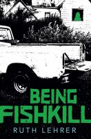 Being Fishkill