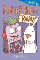Rabbit & Robot and Ribbit