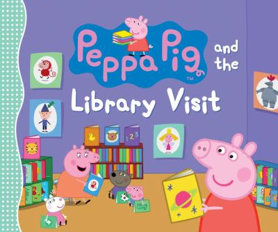 "Book Cover - Peppa Pig and the Library Visit"" title=""View this item in the library catalogue"