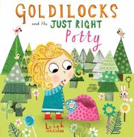 Goldilocks and the Just Right Potty