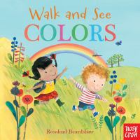 WALK AND SEE: COLORS [board Book]