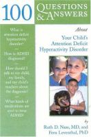 100 Questions & Answers About your Child's Attention Deficit Hyperactivity Disorder