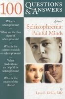 100 Questions & Answers About Schizophrenia