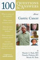 100 Questions & Answers About Gastric Cancer