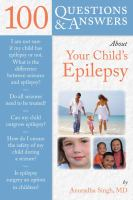 100 Questions & Answers About your Child's Epilepsy