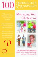 100 Questions & Answers About Managing your Cholesterol