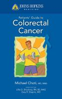 Johns Hopkins Medicine Patients' Guide to Colon and Rectal Cancer