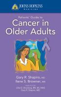 Johns Hopkins Patients' Guide to Cancer in Older Adults