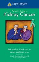 Johns Hopkins Medicine Patients' Guide to Kidney Cancer