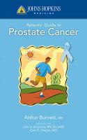 Johns Hopkins Medicine Patients' Guide to Prostate Cancer