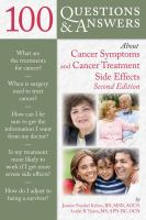 100 Questions & Answers About Cancer Symptoms and Cancer Treatment Side Effects