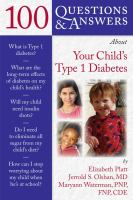 100 Questions & Answers About your Child's Type 1 Diabetes