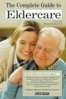 The Complete Guide to Eldercare