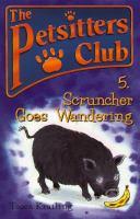 Scruncher Goes Wandering