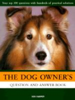 The Dog Owner's Question & Answer Book