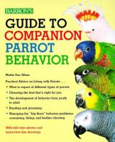 Guide to Companion Parrot Behavior