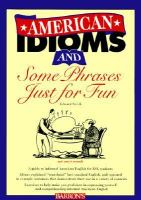 American Idioms and Some Phrases Just for Fun