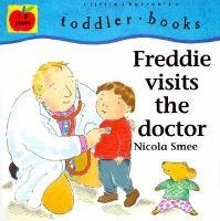 Freddie Visits the Doctor