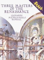 Three Masters of the Renaissance