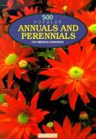 500 Popular Annuals & Perennials for American Gardeners