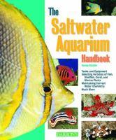 The Saltwater Aquarium Handbook
