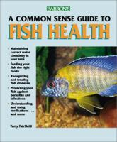 Commonsense Guide to Fish Health