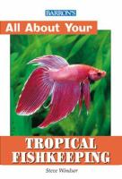 All About Tropical Fishkeeping