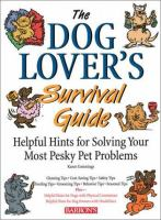 The Dog Lover's Survival Guide