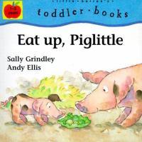 Eat Up, Piglitte