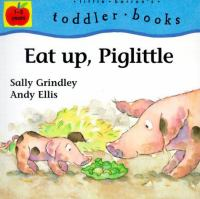 Eat Up, Piglittle