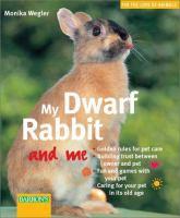 My Dwarf Rabbit and Me