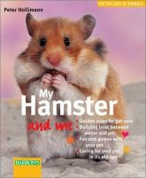 My Hamster and Me