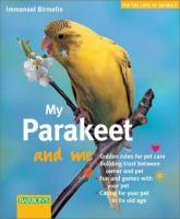 My Parakeet and Me