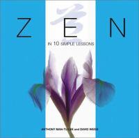 Zen in 10 Simple Lessons